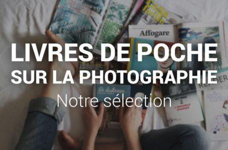 [Livres] La sélection de livres de poches sur la photographie par Phototrend