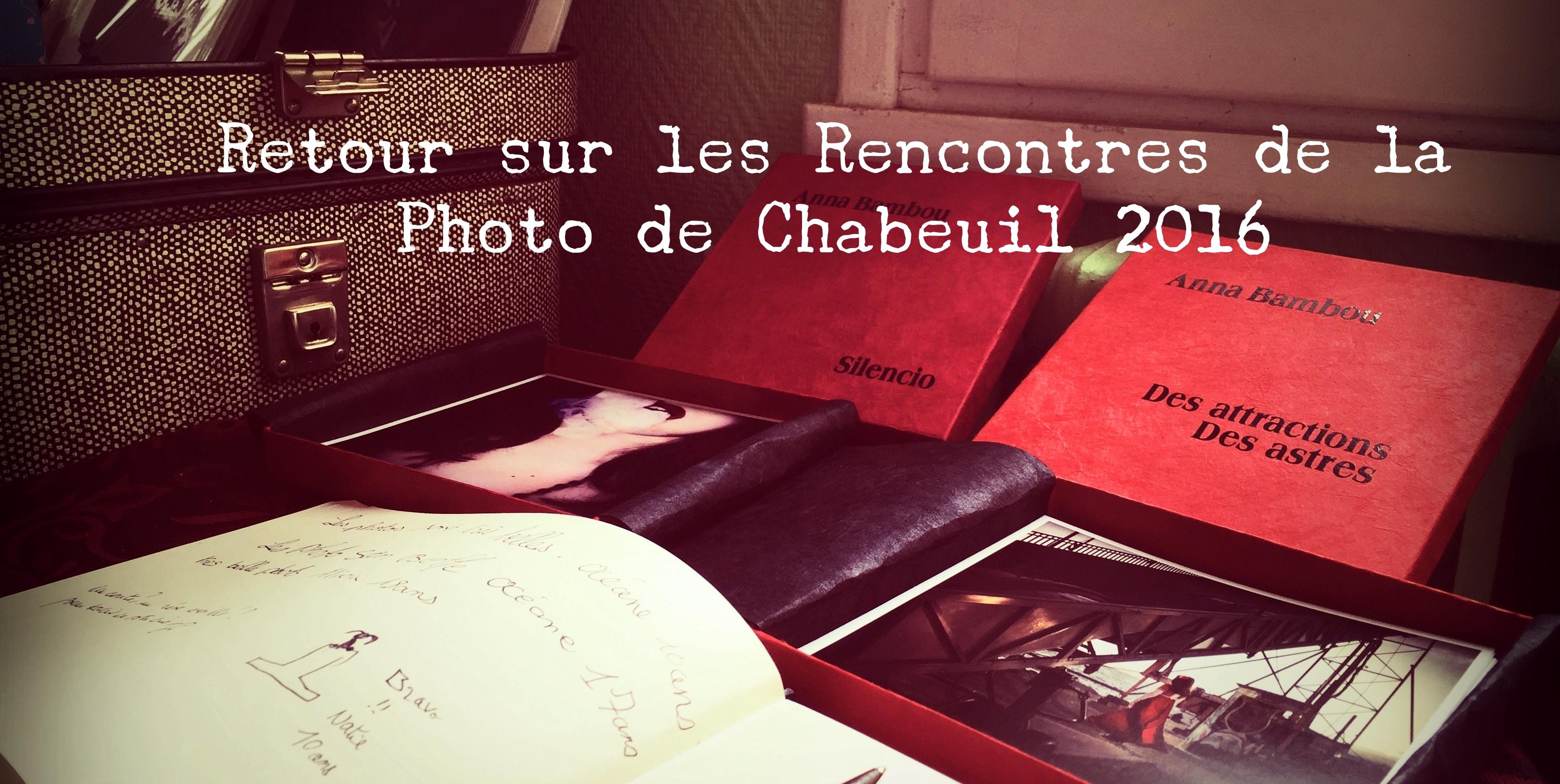 Retour sur les Rencontres de la photo de Chabeuil 2016